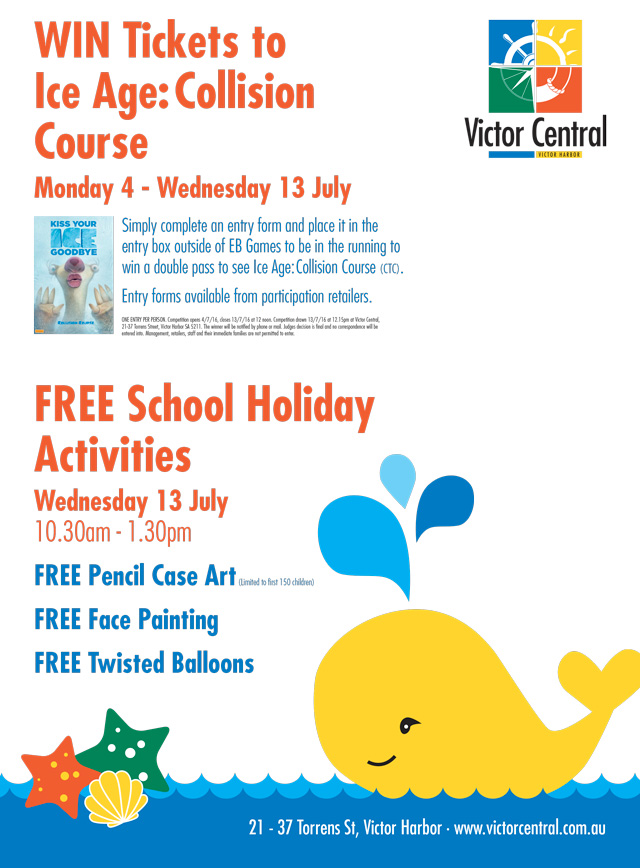 Victor Central - July School Holidays - Activities